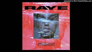 RAYE - Friends (Official Clean Version)