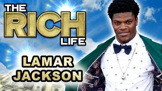 Lamar Jackson | The Rich Life | 5 Million Dollar Net Worth 2019