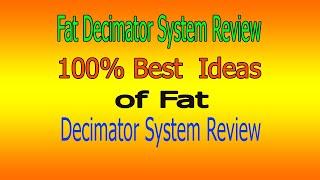 Fat Decimator Review | Fat Decimator System Review  | Fat Decimator System | Life Health Care |