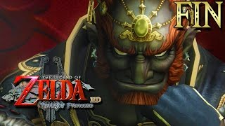 Zelda Twilight Princess HD #FIN : LINK VS GANONDORF !