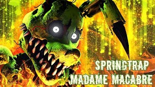 FNAF / SFM| The Rotten Dream |Springtrap - Madame Macabre