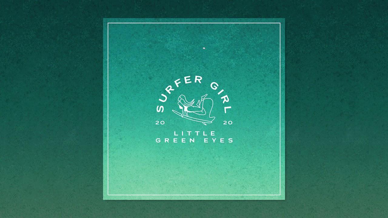Surfer Girl - Little Green Eyes (Official Audio) - YouTube