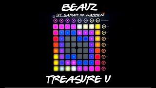 BEAUZ - Treasure U (ft. Sarah de Warren) || Launchpad MKII Collab w/ LBL (PROJECT FILE)