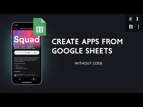 How To Create Apps (Web/Native) Without Code, With Google Sheets