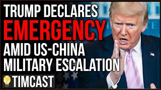 Trump Declares National Emergency Amid Military Escalation With China, US Ship Expelled China Claims