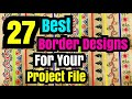 27 best border designs on paper | project file border design | border designs | project ideas