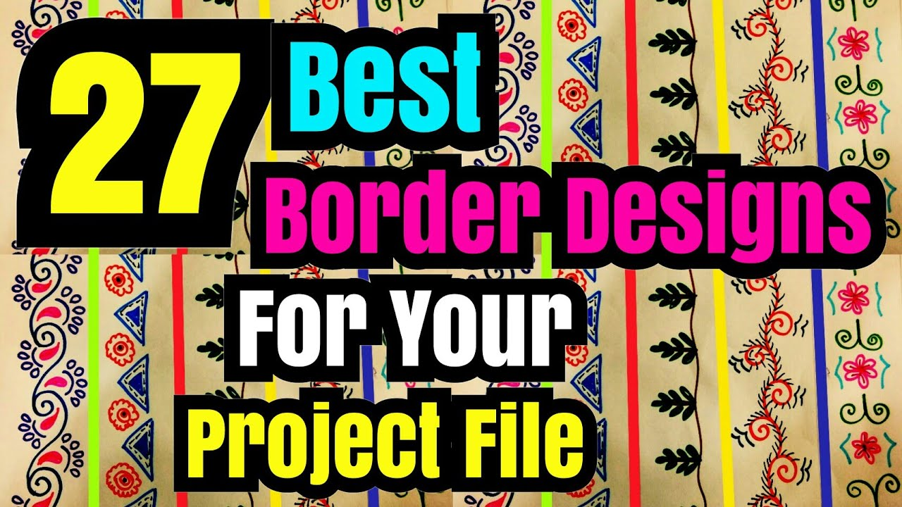 27 best border designs on paper project file border design border designs project ideas