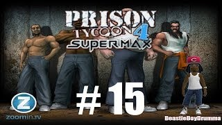 Lets Play Prison Tycoon 4 - Part 15