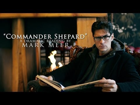 Commander Shepard: A Dramatic Reading