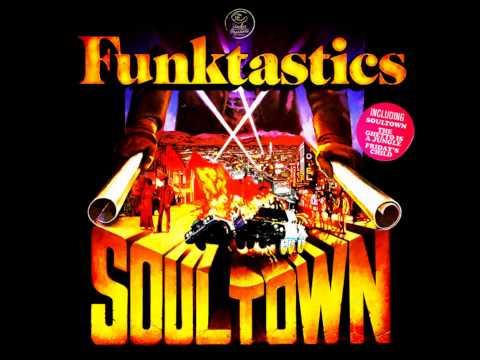 The Funktastics - Soultown
