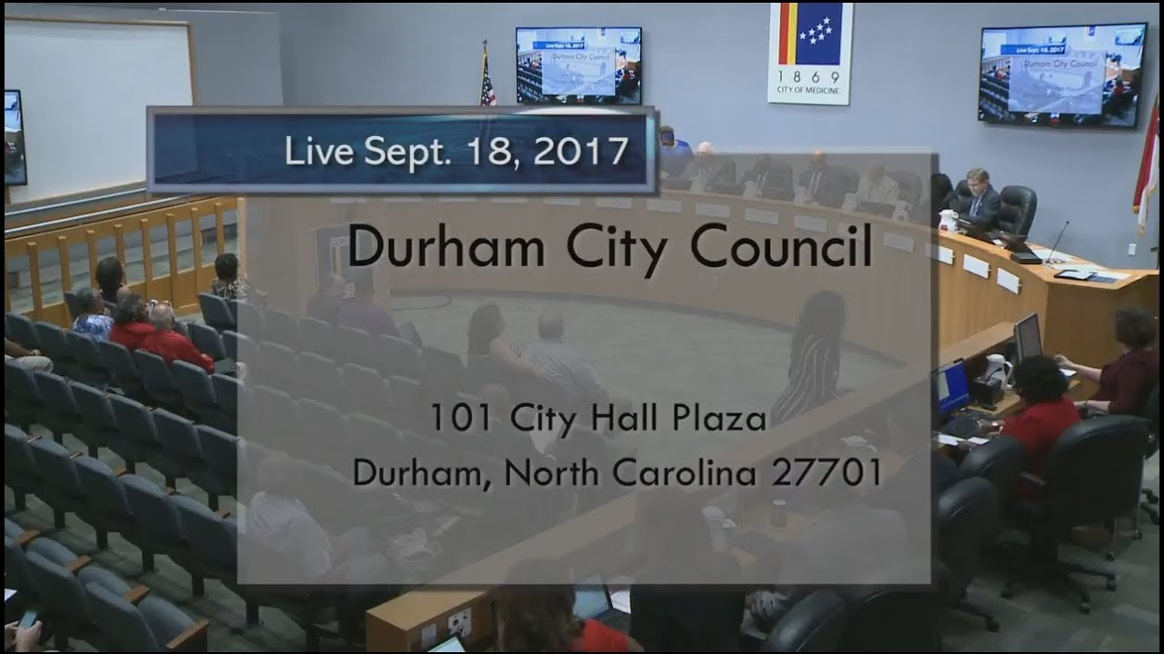 Durham City Council Meeting Sept 18 2017 1 Of 2 Youtube