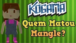 Kogama - QUEM MATOU A MANGLE (Mamis Superou)