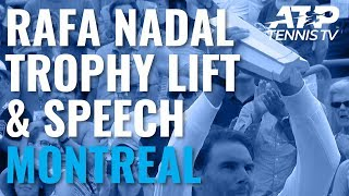 Rafael Nadal Trophy Lift & Speech After Winning 2019 Coupe Rogers!