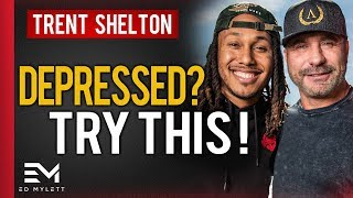 How to Beat DEPRESSION and SUICIDAL Thoughts | Ed Mylett & Trent Shelton