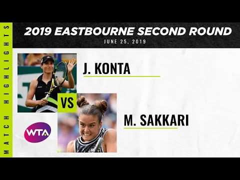 Johanna Konta vs. Maria Sakkari | 2019 Eastbourne International Second Round
