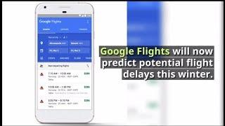 Google Flights Now Predicts Flight Delays