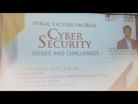 Public Lecture on IR4.0:Cyber Security Issues and Challenges