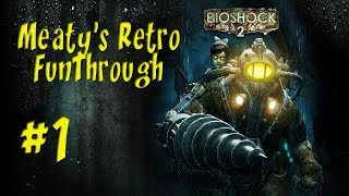 Bioshock 2: Retro Rapture Ep.1