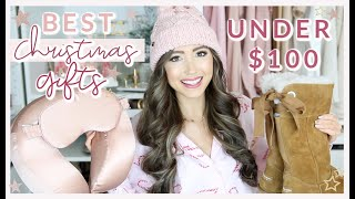 BEST CHRISTMAS GIFTS UNDER $100 ⛄️FASHION, BEAUTY, + LIFESTYLE!
