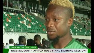 2019 AFCON qualifiers : Nigeria, South Africa hold final training session
