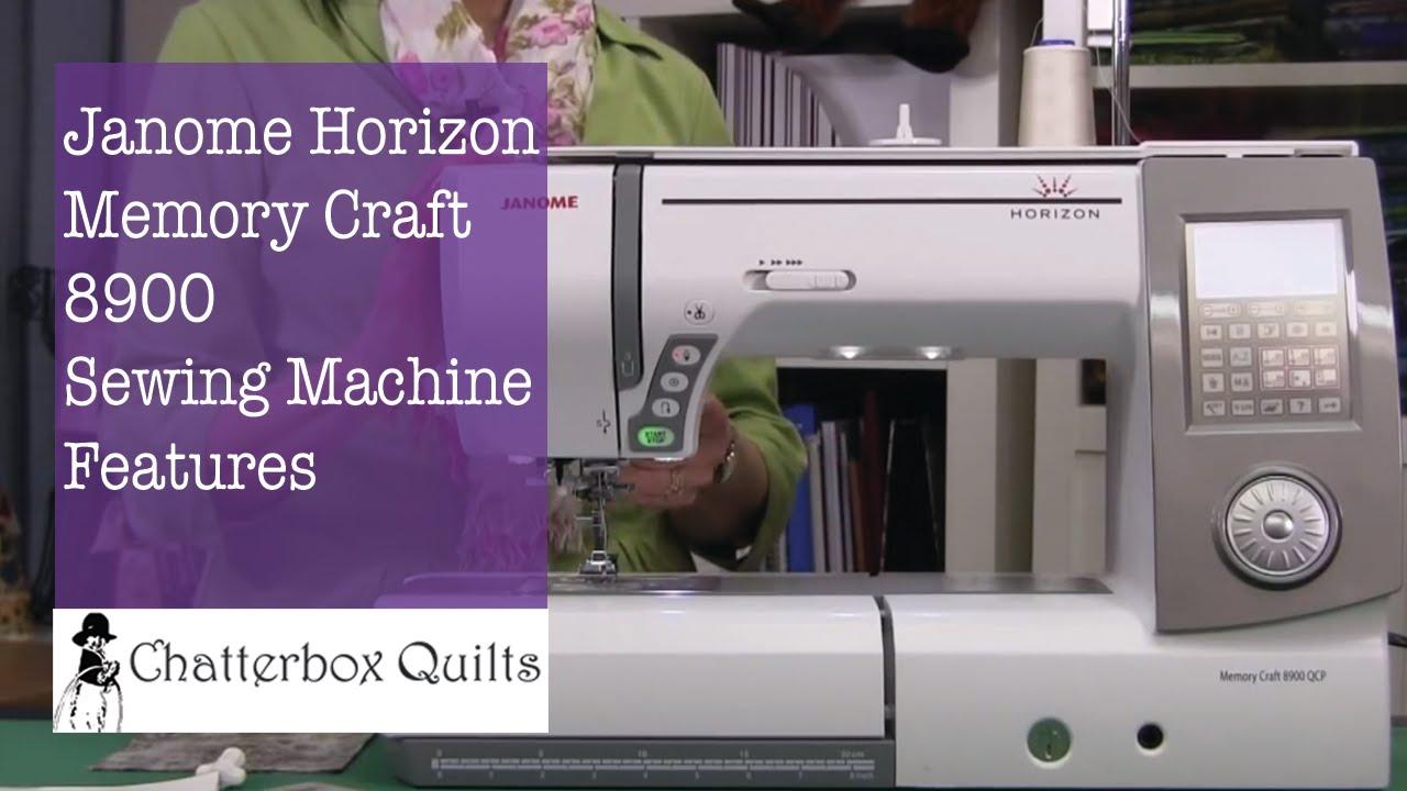 Janome horizon memory craft 8900 - Janome Horizon Memory Craft 8900 Qcp Features