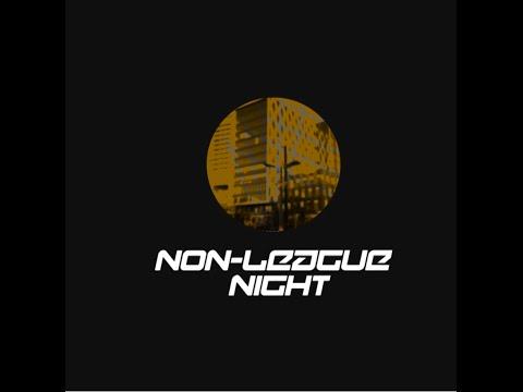 Non League Night 19/02/2015