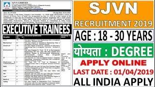 SJVN Executive Trainees Recruitment 2019    SJVN Executive Post Recruitment - Apply Online Link