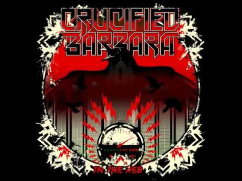 Crucified Barbara - In The Red (Full Album)