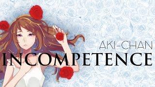 【Aki-chan】 Incompetence Full 【Cover en español】