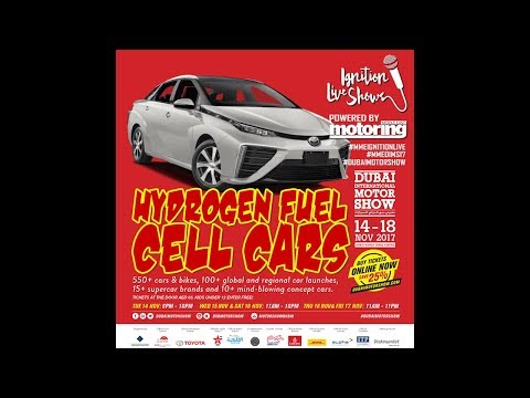 Ignition Live Talks DIMS 17 - Fuel Cell Cars explained