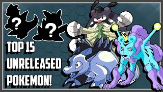 Download Top 15 Unreleased Pokemon That Got Rejected!