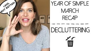 A Month Of Decluttering Recap : Year of Simple