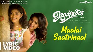 Jasmine | Maalai Saatrinaal Song Lyric Video | C. Sathya | Jegansaai