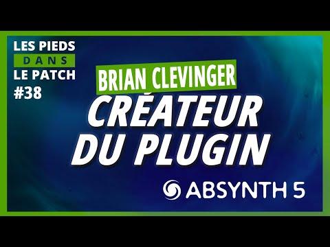 LPDLP #38 - Découvrez BRIAN CLEVINGER, le créateur d'Absynth !