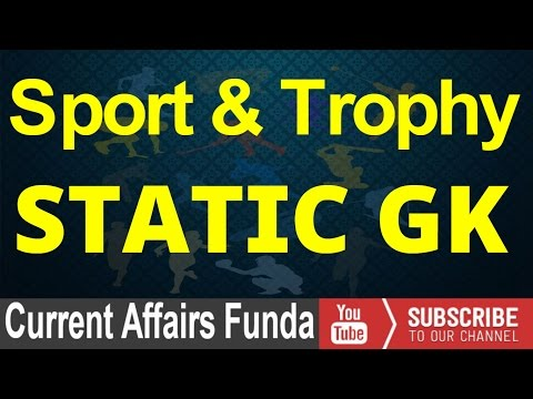 Sports And Trophy Static GK (LIC AAO , SSC CGL , Railway And Other Exams)