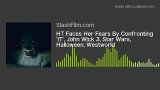 HT Faces Her Fears By Confronting