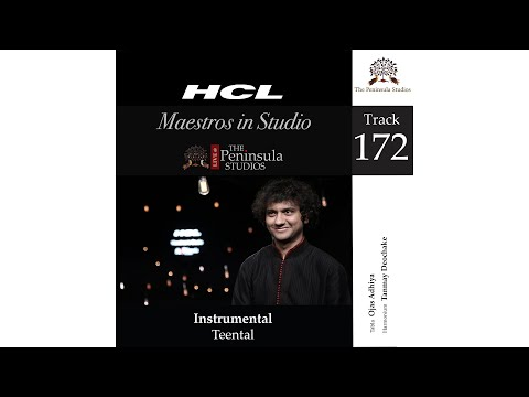 Teental-Ojas Adhiya (Tabla)-HCL Maestros in Studio Live at The Peninsula Studios