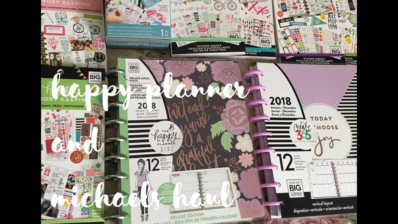 🙌🏼 NEW 2018 Deluxe Happy Planner MAMBI and Michaels Planner Sticker Haul