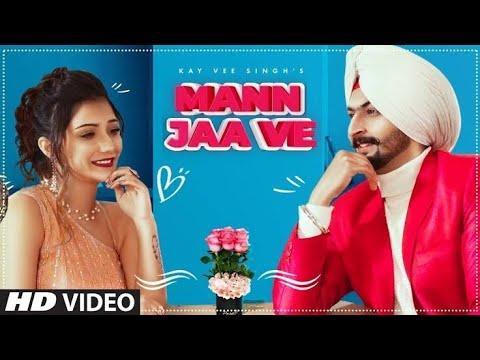 mann-jaa-ve-(full-song)-kay-vee-singh-ft.-khushi-punjaban-|-cheetah,-ricky-malhi-|-punjabi-song-2021