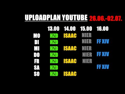 KW26/17 Streamübersicht Twitch & Uploadplan Youtube ✿ Gorbinski666