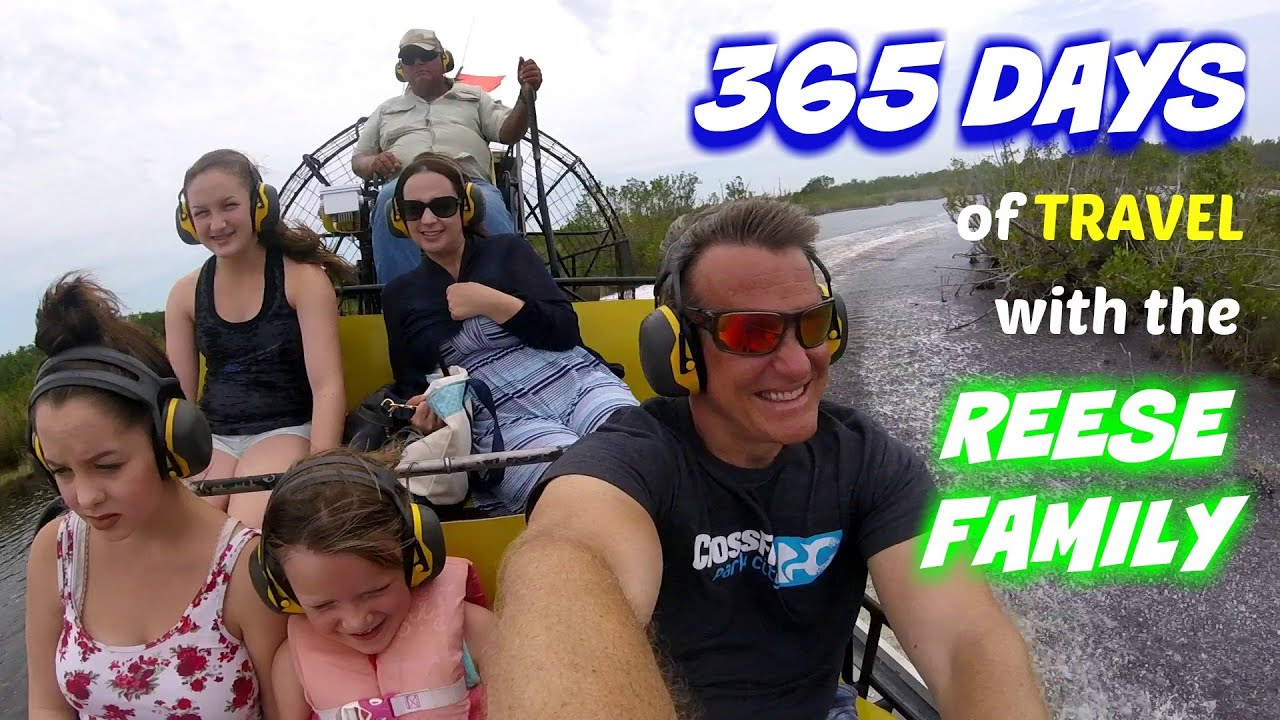 365 Days of Travel with the Reese Family