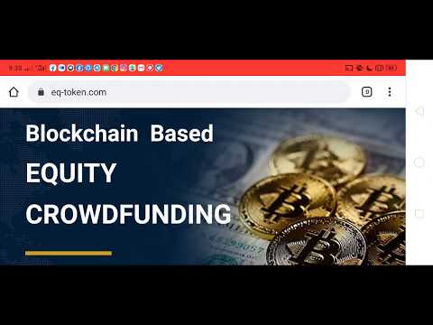 EQ Token – Blockchain Based EQUITY CROWDFUNDING|Join Bounty and Earn EQ20 Tokens