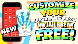 Customize Iphone Without Jailbreak Free! Ios 11   No Jailbreak (iphone, Ipad, Ipod Touch)