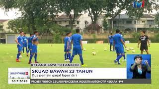 skuad bawah 23 tahun dua pemain gagal lapor diri 30 julai 2018