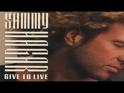 Sammy Hagar - Give To Live (1987) (Remastered) HQ