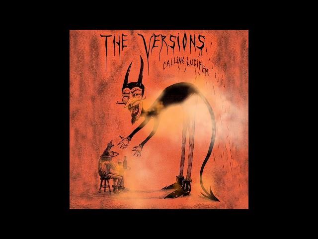The Versions - Calling Lucifer (Full Album)