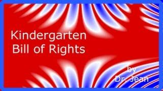 Kindergarten Bill of Rights by Dr. Jean
