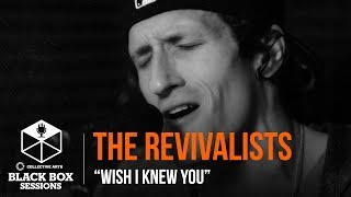 "The Revivalists - ""Wish I Knew You"""