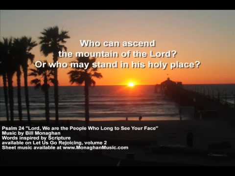 Lord We are the People Psalm 24  Bil Monaghan LYRIC  aka This is the People