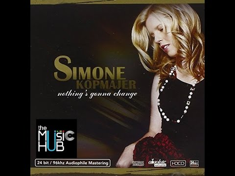 SIMONE KOPMAJER ★★★  Nothing's Gonna Change [full cd]